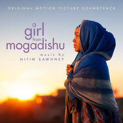 A Girl From Mogadishu Soundtrack (Nitin Sawhney) - CD cover