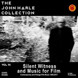 The John Harle Collection Vol. 14: Silent Witness and Music for Film Soundtrack (John Harle) - Carátula