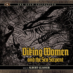 Viking Women And The Sea Serpent Soundtrack (Albert Glasser) - CD cover