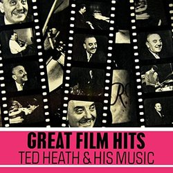 Great Film Hits: Ted Heath & His Music Soundtrack (Various Artists, Ted Heath) - Carátula