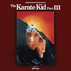 The Karate Kid Part III Soundtrack (Bill Conti) - CD cover