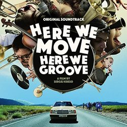 Here We Move - Here We Groove Soundtrack (Jall aux Yeux, Watcha Clan, BalkanBeats SoundSystem) - Carátula