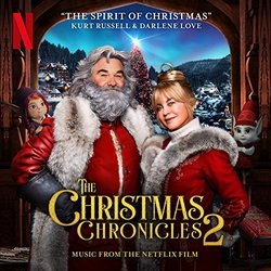 The Christmas Chronicles 2: The Spirit of Christmas Colonna sonora (Darlene Love	, Kurt Russell, Steven Van Zandt) - Copertina del CD