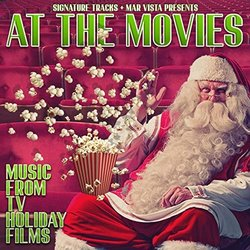 Christmas At the Movies: Music from TV Holiday Films -  Signature Tracks