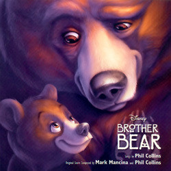 Brother Bear Soundtrack (Phil Collins, Mark Mancina) - CD cover