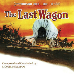 The True Story Of Jesse James / The Last Wagon Soundtrack (Lionel Newman) - CD cover