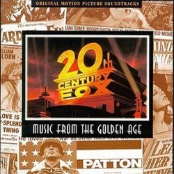 20th Century Fox: Music From The Golden Age Soundtrack (Hugo Friedhofer, Jerry Goldsmith, Bernard Herrmann, Cyril Mockridge, Alfred Newman, Alex North, Franz Waxman, Victor Young) - CD-Cover