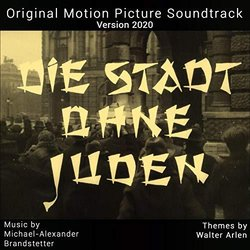 The City Without Jews - Version 2020 Soundtrack (Michael Alexander Brandstetter, Walter Arlen) - CD cover