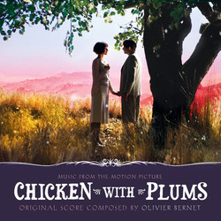 Chicken with Plums Soundtrack (Olivier Bernet) - CD cover