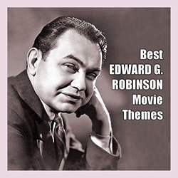 Best Edward G. Robinson Movie Themes - Various Artists