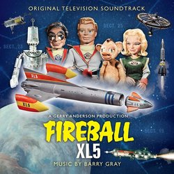 Fireball XL5 - Barry Gray, Various Artists