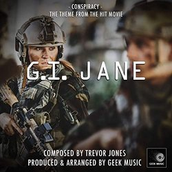 G. I. Jane: Conspiracy - Trevor Jones