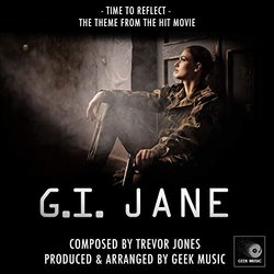 G. I. Jane: Time To Reflect - Trevor Jones