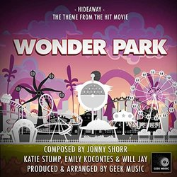 Wonder Park: Hideaway - Katie Stump, Jonny Shorr, Emily Kocontes, Will Jay