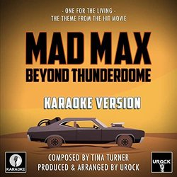 Mad Max Beyond Thunderdome: One For The Living - Tina Turner