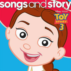 Songs and Story: Toy Story 3 Colonna sonora (Various Artists, Randy Newman) - Copertina del CD
