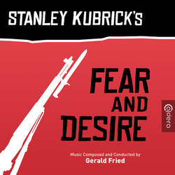 Fear and Desire - Gerald Fried