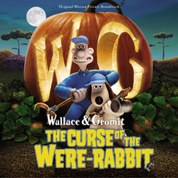 Wallace & Gromit: The Curse of the Were-Rabbit Soundtrack (Rupert Gregson-Williams, Julian Nott) - CD cover