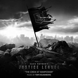 Zack Snyder's Justice League: The Crew at Warpower Trilha sonora (Tom Holkenborg) - capa de CD
