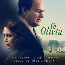 To Olivia Soundtrack (Debbie Wiseman) - CD cover