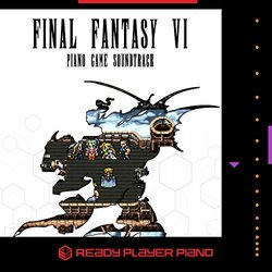 Final Fantasy VI Soundtrack (Ready Player Piano) - CD-Cover
