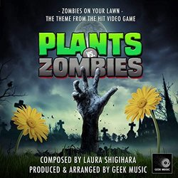 Plants Vs Zombies: Zombies On Your Lawn - Laura Shigihara