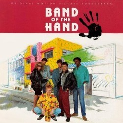 Band of the Hand Soundtrack (Various Artists