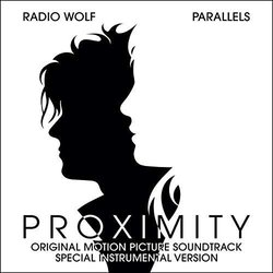 Proximity Soundtrack (Parallels , Radio Wolf) - CD-Cover