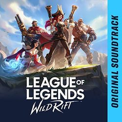 League of Legends: Wild Rift Soundtrack (Brendon Williams & Riot Games Music Team) - CD-Cover