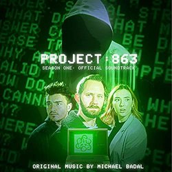 Project 863 : Season One Soundtrack (Michael Badal) - CD cover