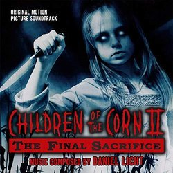 Children Of The Corn II: The Final Sacrifice 声带 (Daniel Licht) - CD封面