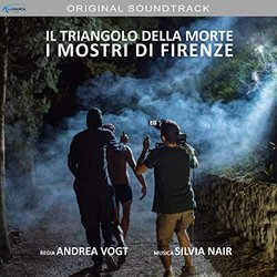 Il Triangolo della morte: I mostri di Firenze Soundtrack (Silvia Nair Viscardini) - CD cover