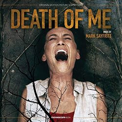 Death of Me Soundtrack (Mark Sayfritz) - CD cover