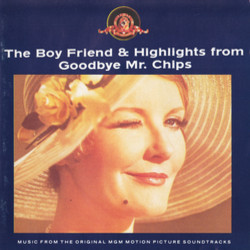 The Boy Friend & Highlights from Goodbye Mr. Chips Μουσική υπόκρουση (Leslie Bricusse, Leslie Bricusse, Nacio Herb Brown, Original Cast, Sandy Wilson, Sandy Wilson) - Κάλυμμα CD