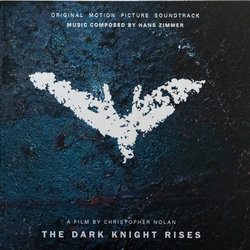 The Dark Knight Rises Bande Originale (Hans Zimmer) - Pochettes de CD