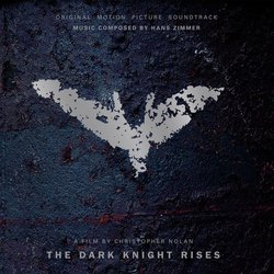 The Dark Knight Rises Soundtrack (Hans Zimmer) - CD-Cover