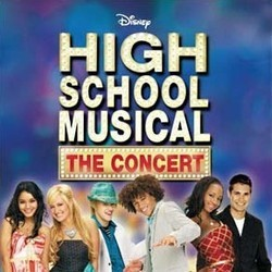 High School Musical: The Concert Soundtrack (Various Artists) - CD cover