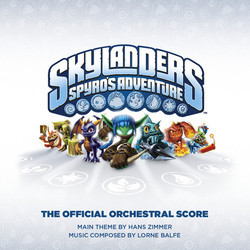 Skylanders: Spyro's Adventure Soundtrack (Lorne Balfe, Hans Zimmer) - CD cover