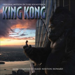 King Kong サウンドトラック (James Newton Howard) - CDカバー