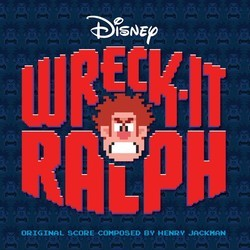 Wreck-It Ralph 声带 (Various Artists, Henry Jackman) - CD封面
