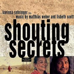 Shouting Secrets Soundtrack (Lisbeth Scott, Matthias Weber) - CD cover
