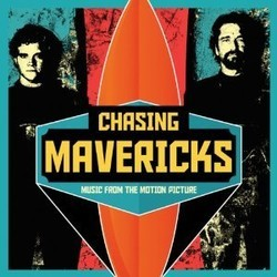 Chasing Mavericks Bande Originale (Various Artists, Chad Fischer) - Pochettes de CD