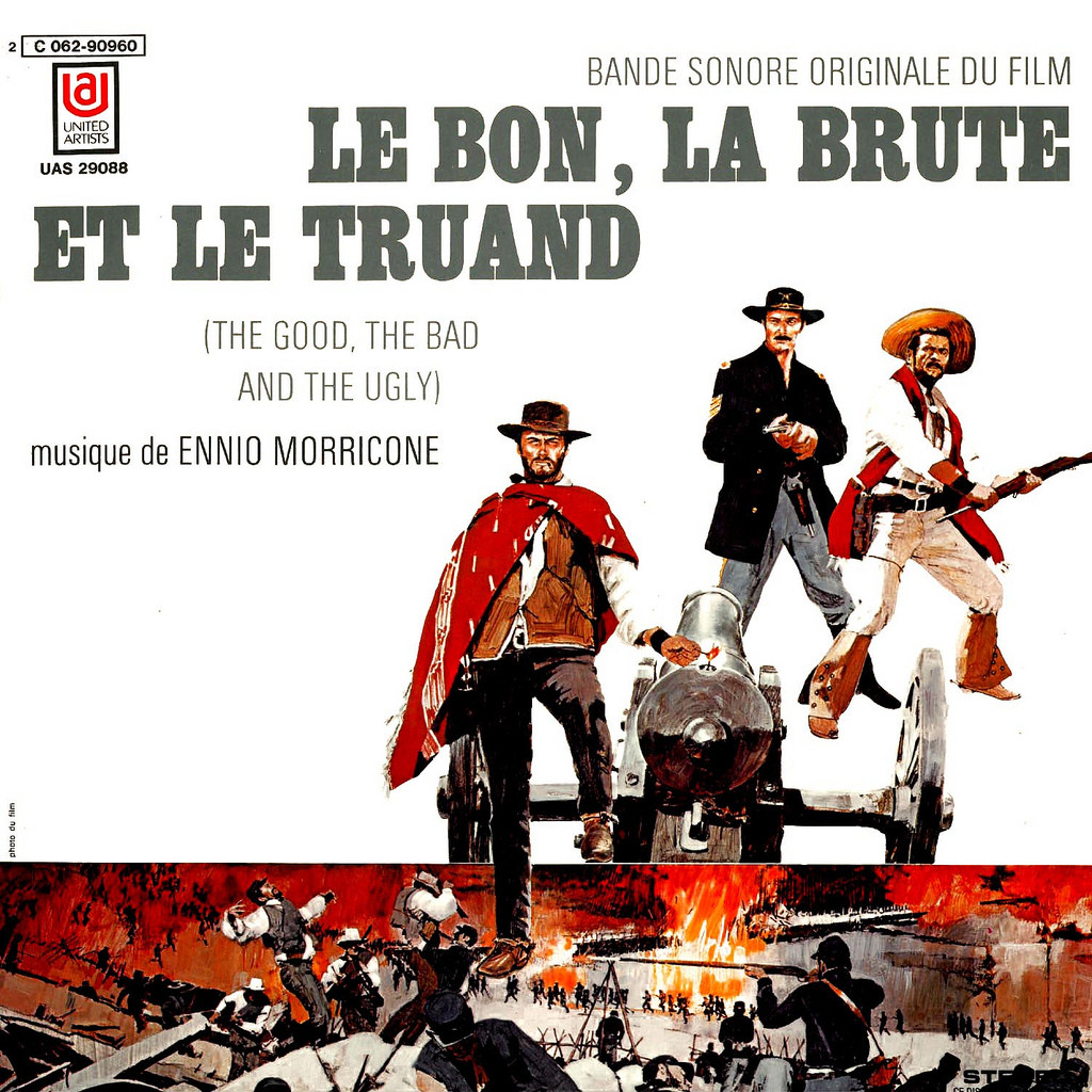 Film Music Site Fran 231 Ais Le Bon La Brute Et Le Truand