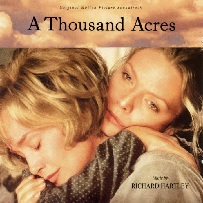 A Thousand Acres Soundtrack Richard Hartley