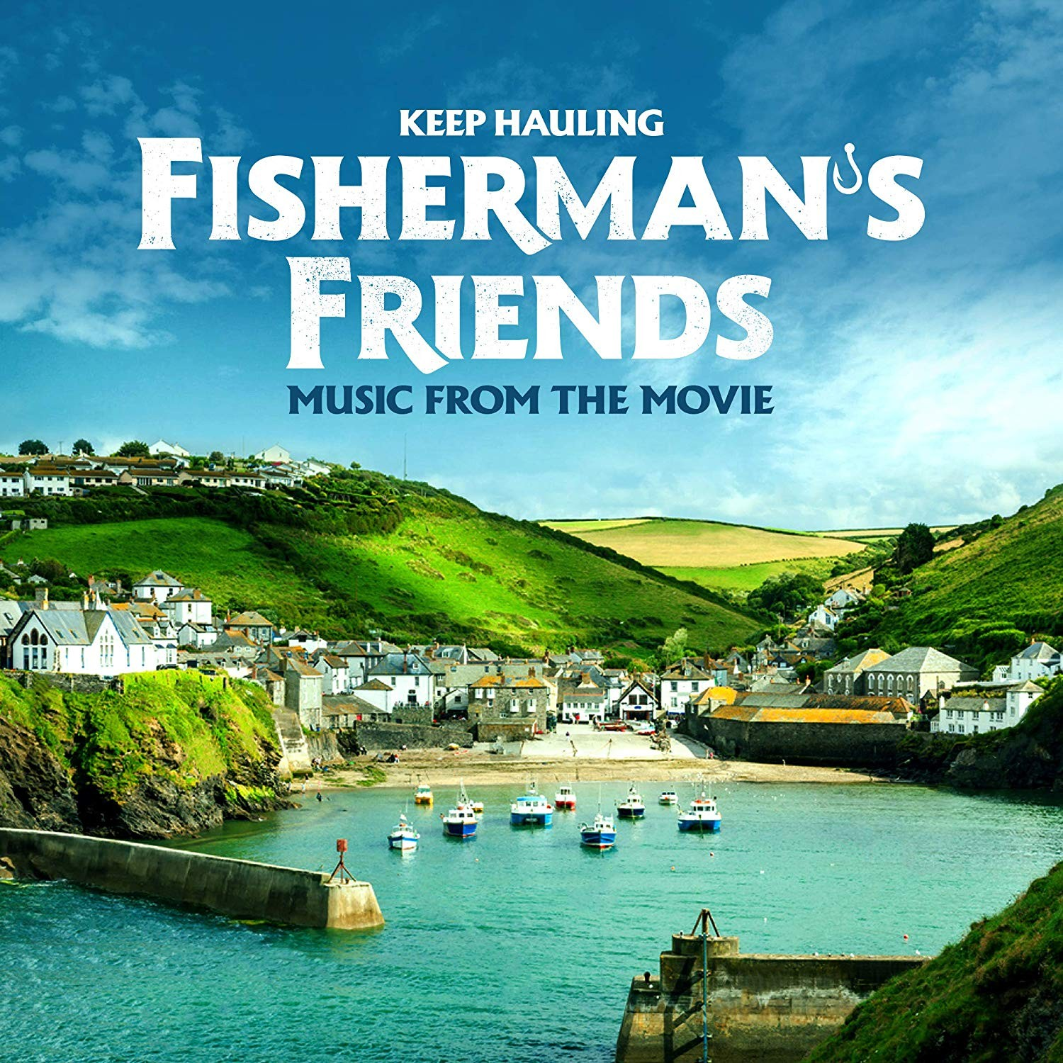 Film Music Site Fisherman S Friends Soundtrack Various Artists Island Records 2019 Keep Hauling Music From The Movie