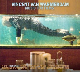 Vincent van Warmerdam - Music for Films