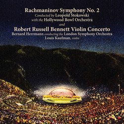 Sergei Rachmaninov: Symphony No. 2 in e, Op 27 (1907)/Robert Russell Bennett: Concerto for Violin an