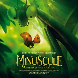 Minuscule: Mandibles from Far Away (2019)