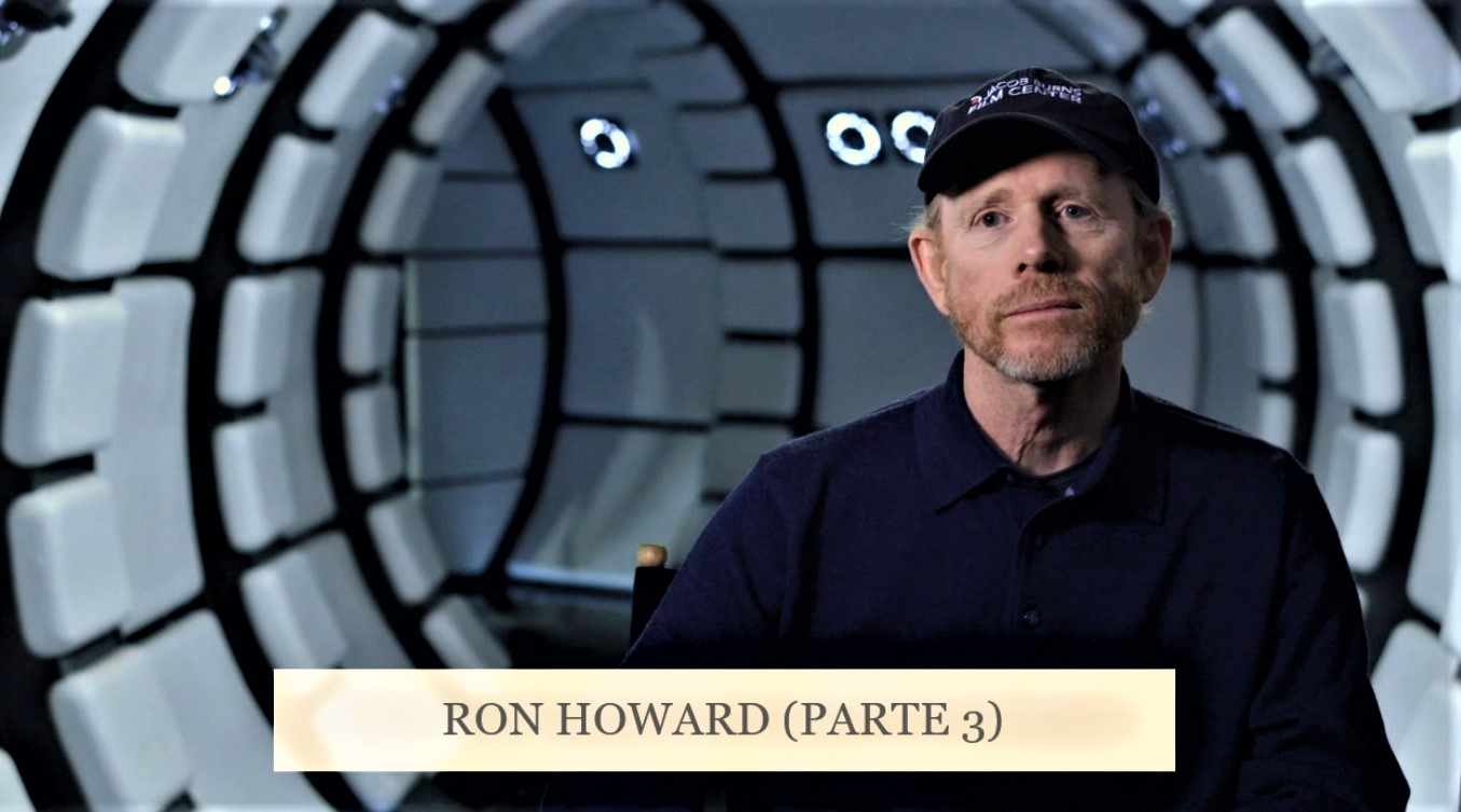 PODCAST RON HOWARD (PARTE 3)