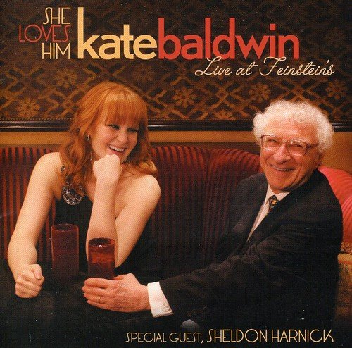 She Loves Him - Kate Baldwin - Sheldon Harnick